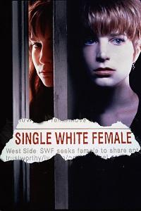 Watch Single White Female Online Free in HD