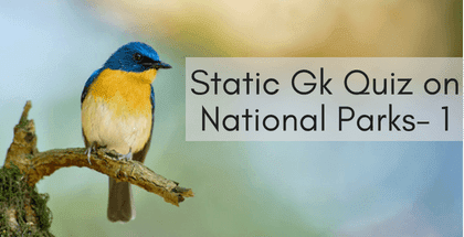 Static Gk Quiz on National Parks- 1