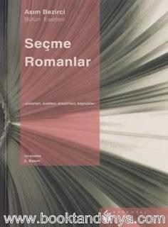 Asım Bezirci - Seçme Romanlar