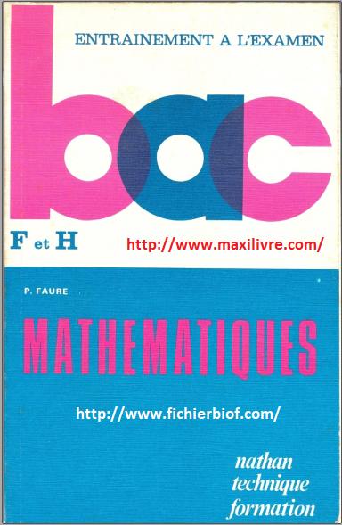 Mathématiques : bac F et H