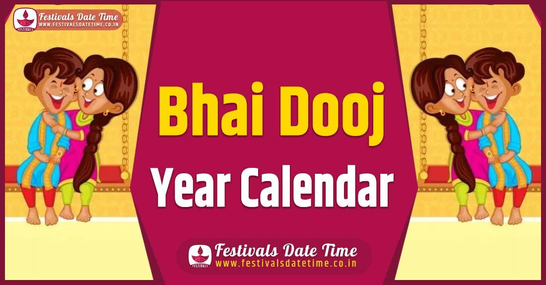 Bhai Dooj Year Calendar, Bhai Dooj Festival Schedule
