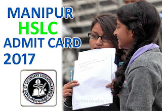 Manipur HSLC Admit Card 2017, BSEM HSLC Hall Ticket 2017, Manipur Board 10th Roll No