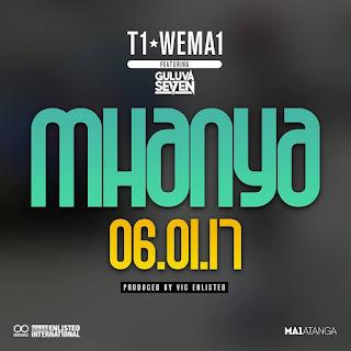 [feature]T1 WeMa1 - Mhanya (Feat. Guluva Se7en)