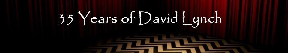 35 Years of David Lynch