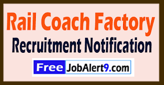 RCF Rail Coach Factory Kapurthala Recruitment 20 RCF Kapurthala Recruitment Notification 2017 Last Date 14-08-2017