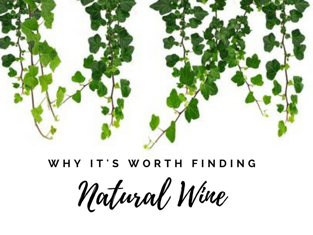 "Natural or ""LOW INTERVENTION"" Wines"