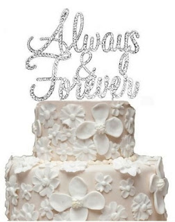 Always and forever in an engrave message Rhinestone Wedding Cake Topper