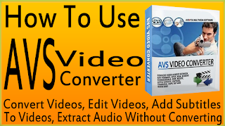 How To Use AVS Video Converter Tutorial-Use AVS Video Converter Convert/Edit/Burn Videos