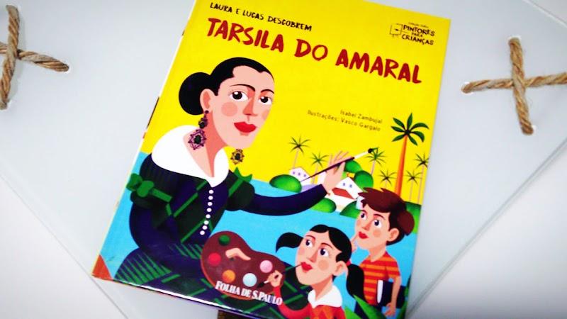 [RESENHA #633] COLEÇÃO FOLHA PINTORES PARA CRIANÇAS - VOL. 10: TARSILA DO AMARAL