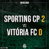 Sporting 2 - V.Setúbal 0...Valeu pela 1ªparte!