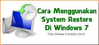 Cara Menggunakan System Restore di Windows 7