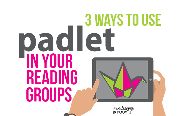 Padlet is a powerful tool for collaboration and there are so many ways that you can use it in your classroom.  My personal favorite is using it in reading groups.  It is a great way to increase student engagement and collaboration.  It is also a great way to document their progress on the skill that we are working on.  Click here to read about 3 easy ways to use Padlet in your reading groups. {guided reading, student engagement, technology in the classroom, padlet activities}