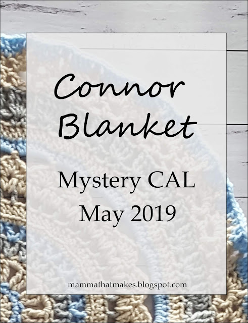 Connor Blanket - May CAL Part 4