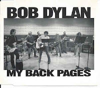 """My back pages"" - Bob Dylan"