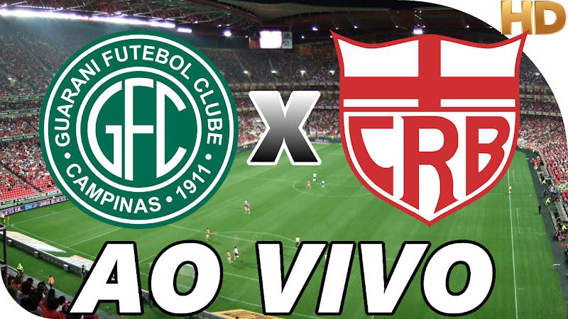 Assistir Guarani vs CRB Ao Vivo HD
