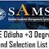 DHE Odisha +3 Degree Second Selection List 2018 released at www.samsodisha.gov.in