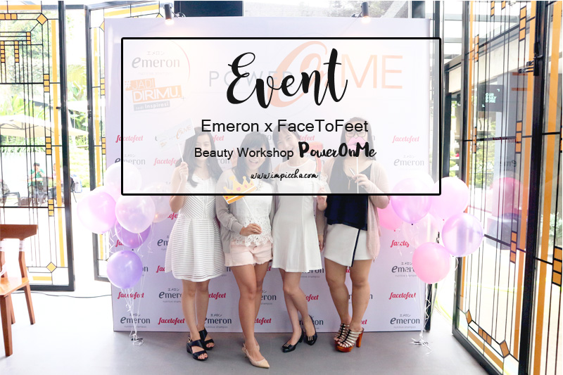 Event Emeron x FaceToFeet Power On Me
