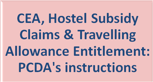 cea-hostel-subsidy-claims-travelling-paramnews-pcda-instructions