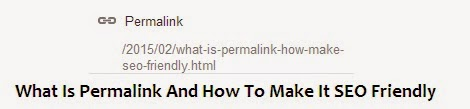 What Is Permalink And How To Make It SEO Friendly