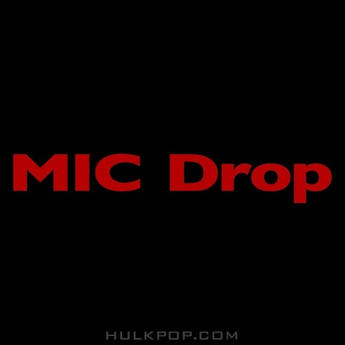 BTS (Bangtan Boys) – MIC Drop (Steve Aoki Remix) (Feat. Desiigner) (ITUNES PLUS AAC M4A)