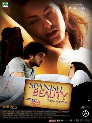 Spanish Beauty Beautiful Wife 2010 Hindi Dubbed Movie Download