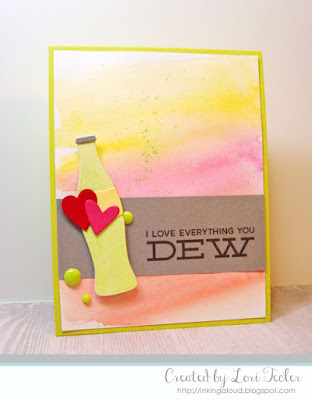 I Love Everthing You Dew card-designed by Lori Tecler/Inking Aloud-stamps and dies from My Favorite Things