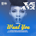 Yemi Alade – Want You (Prod. Maleek Berry)