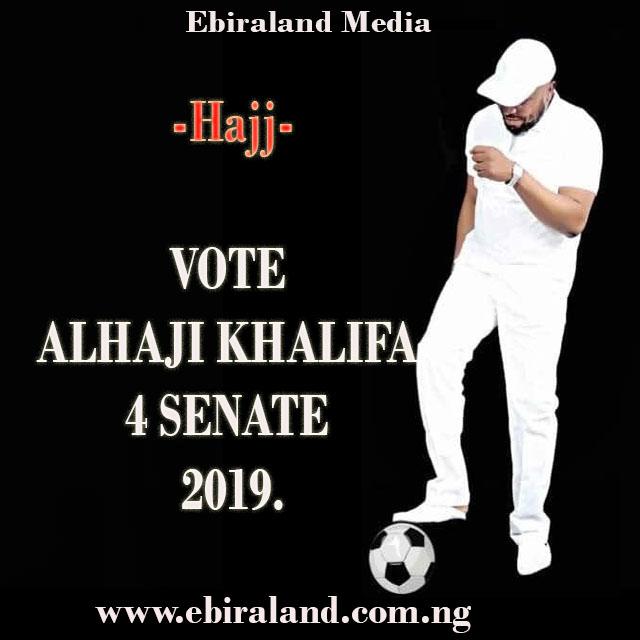 Ebira Music: Hajj Ciroma - Khalifa For Senate 2019. Download For Free