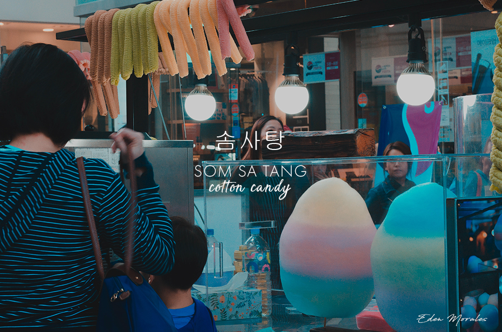 Uncovering-Eden-Food-In-Myeongdong-South-Korea-Cotton-Candy-Som-Sa-Tang