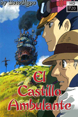 El Castillo Ambulante [2004] [Latino-Japones] HD 1080P [Google Drive] GloboTV