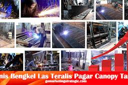 Peluang Bisnis Bengkel Las Teralis, Pagar, Canopy, Tangga Untung Besar