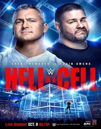 Watch Online English TV Show WWE Hell In A Cell 8th October 2017 300MB DVDRip 480P Free Download At WorldFree4u.Com