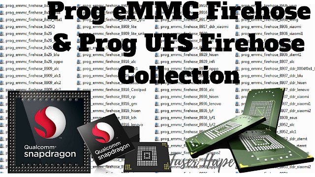 Prog eMMC Firehose & UFS Firehose Collection - TUSERHP