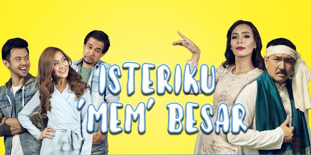 Drama Isteriku 'Mem' Besar Lakonan myza Aznan, Arash Mohd, Mawar Rashid, Amirul Faqeem