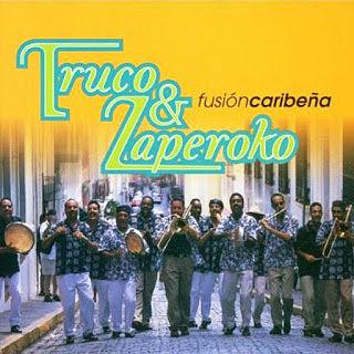 FUSION CARIBEÑA - TRUKO & ZAPEROKO (1999)