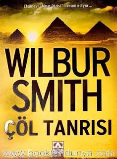 Wilbur Smith - Mısır Serisi - 05 - Çöl Tanrısı