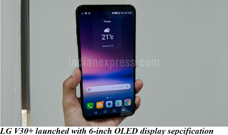 LG V30+ launched with 6-inch OLED display sepcification
