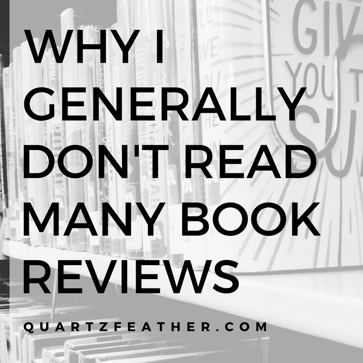 Why I Generally Don't Read Book Reviews