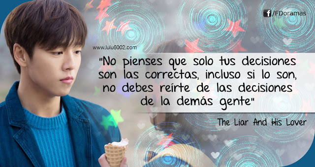the liar and his lover frases de kdramas