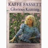 Glorious Knitting: Over 30 Exclusive Patterns