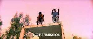 Download Video | Runtown & Nasty C - No Permission