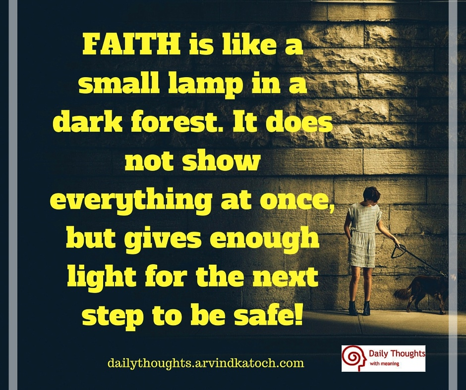Faith Is Like A Small Lamp In A Dark Forest Daily Thought Image