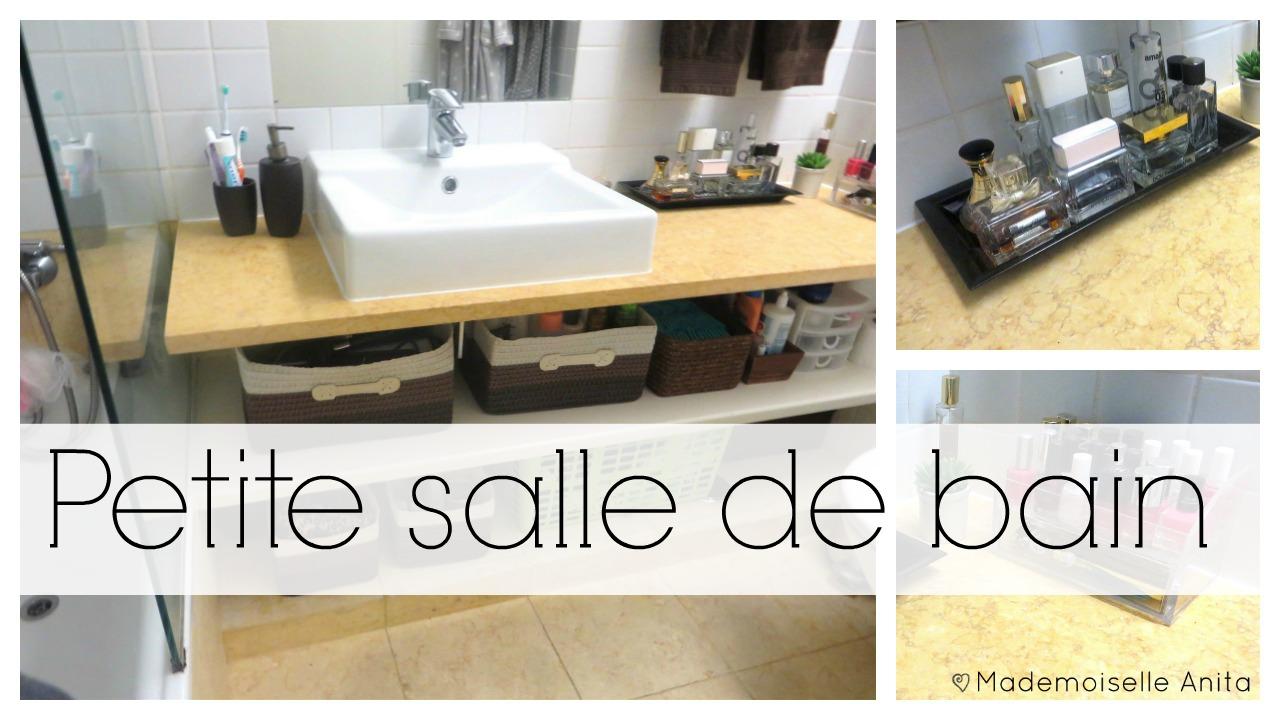 Mademoiselle anita organisation d 39 une petite salle de bain for Petite salle de bain