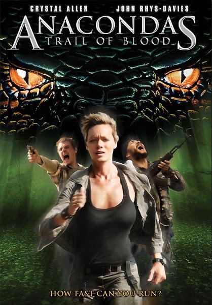 Poster of Anacondas 4 Trail of Blood 2009 Dual Audio [Hindi-English] 720p HDRip Download