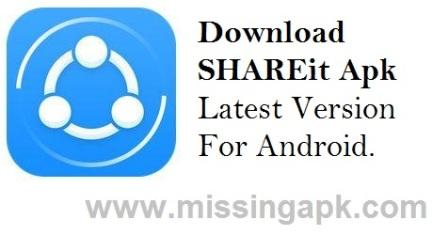 Download SHAREit Apk Transfer & Share-www.missingapk.com
