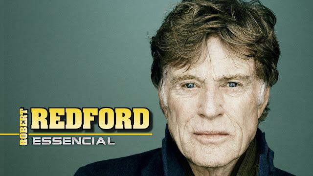 Tem Na Web - Veja quais são os 10 melhores filmes do astro Robert Redford