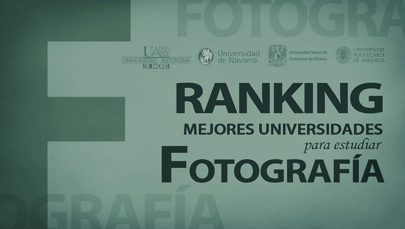 Ranking de las mejores universidades para estudiar Fotografía | Oye ...