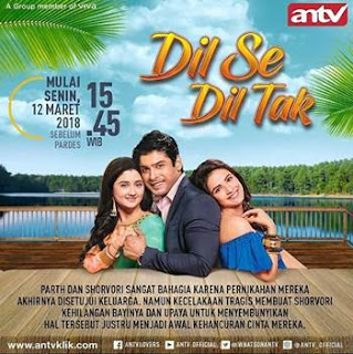 Sinopsis Dil Se Dil Tak ANTV Episode 1 - Senin 12 Maret 2018
