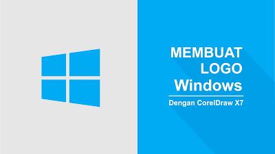 Cara Membuat Logo Windows di Coreldraw X7