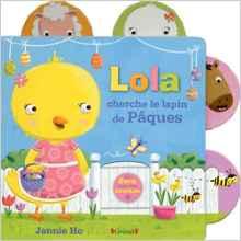 Lola cherche le lapin de Pâques - Editions GRÜND